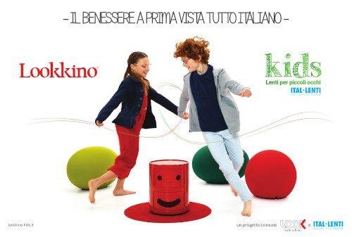 Look-made in Italia e Ital-Lenti creano per il mercato italiano un programma dedicato ai bambini.